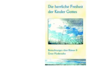 Die herrliche Freiheit der Kinder Gottes