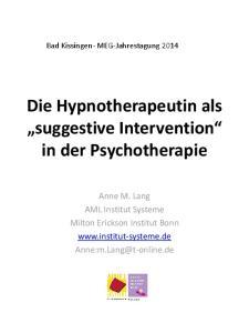 Die Hypnotherapeutin als suggestive Intervention in der Psychotherapie