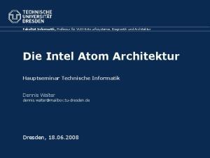 Die Intel Atom Architektur