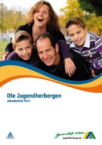 Die Jugendherbergen Jahresbericht 2013