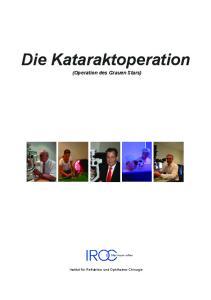 Die Kataraktoperation (Operation des Grauen Stars)