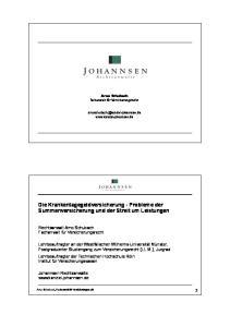 Die Krankentagegeldversicherung - Probleme der Summenversicherung und der Streit um Leistungen