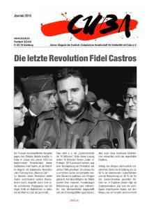 Die letzte Revolution Fidel Castros