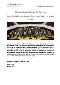 Die Musikstadt Leipzig im Advent - Die Highlights im Gewandhaus und in der Leipziger Oper