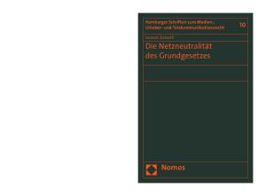 Die Netzneutralität des Grundgesetzes