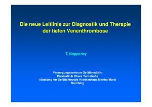 Die neue Leitlinie zur Diagnostik und Therapie der tiefen Venenthrombose