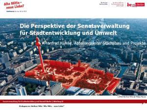 Die Perspektive der Senatsverwaltung für Stadtentwicklung und Umwelt