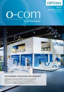 Die Pharma-Fertigung der Zukunft. Das Optima Magazin. pharma