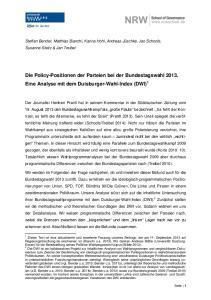 Die Policy-Positionen der Parteien bei der Bundestagswahl Eine Analyse mit dem Duisburger-Wahl-Index (DWI) 1