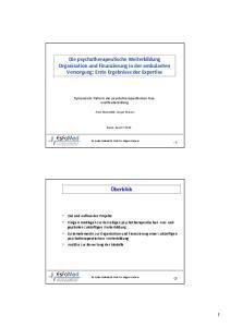 Die psychotherapeutische Weiterbildung Organisation und Finanzierung in der ambulanten Versorgung: Erste Ergebnisse der Expertise