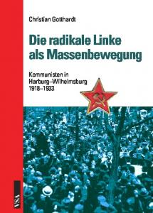 Die radikale Linke als Massenbewegung