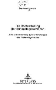 Die Rechtsstellung der Bundestagsfraktionen