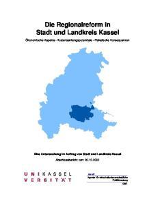 Die Regionalreform in Stadt und Landkreis Kassel