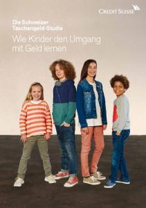 Die Schweizer Taschengeld-Studie. Wie Kinder den Umgang mit Geld lernen