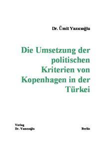 Die Umsetzung der politischen Kriterien von Kopenhagen in der