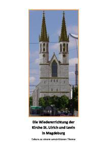 Die Wiedererrichtung der Kirche St. Ulrich und Levin in Magdeburg