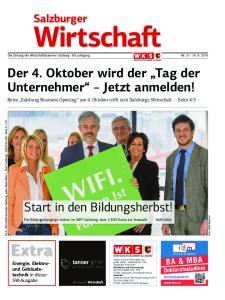 Die Zeitung der Wirtschaftskammer Salzburg 69. Jahrgang Nr Der 4. Oktober wird der Tag der Unternehmer Jetzt anmelden!