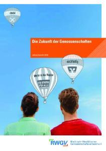 Die Zukunft der Genossenschaften. Jahresbericht 2013