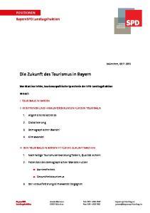 Die Zukunft des Tourismus in Bayern