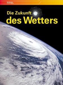 Die Zukunft des Wetters