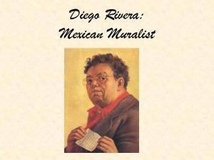 Diego Rivera: Mexican Muralist