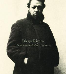 Diego Rivera The Italian Sketchbook,