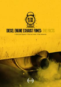 DIESEL ENGINE EXHAUST FUMES: THE FACTS