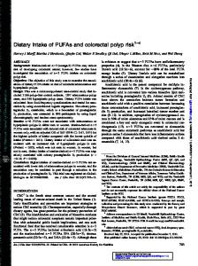 Dietary intake of PUFAs and colorectal polyp risk 1 4