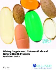 Dietary Supplement, Nutraceuticals and Natural Health Products Portfolio of Services