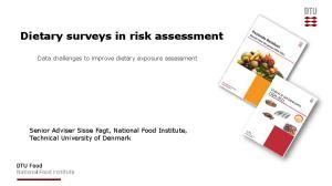 Dietary surveys in risk assessment