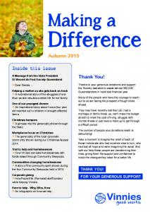 Difference. Making a. Autumn Thank You! Inside this issue. > Dear friends... THANK YOU! FOR YOUR GENEROUS SUPPORT