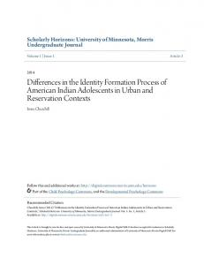 Differences in the Identity Formation Process of American Indian Adolescents in Urban and Reservation Contexts