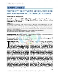 DIFFERENT TREATMENT MODALITIES FOR THE MANAGEMENT OF AMELOBLASTOMA