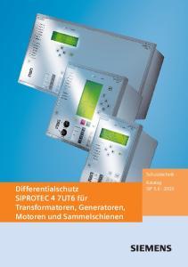 Differentialschutz SIPROTEC 4 7UT6 für Transformatoren, Generatoren, Motoren und Sammelschienen