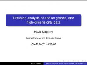Diffusion analysis of and on graphs, and high-dimensional data