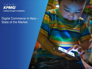 Digital Commerce in Asia State of the Market