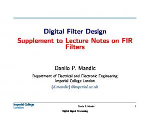 Digital Filter Design Supplement to Lecture Notes on FIR Filters