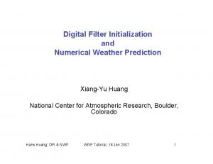 Digital Filter Initialization and Numerical Weather Prediction