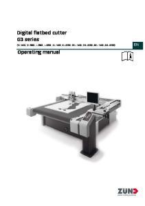 Digital flatbed cutter G3 series (M-1600, M-2500, L-2500, L-3200, XL-1600, XL-3200, 2XL-1600, 2XL-3200, 3XL-1600, 3XL-3200) Operating manual
