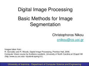 Digital Image Processing Basic Methods for Image Segmentation