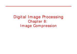 Digital Image Processing Chapter 8: Image Compression