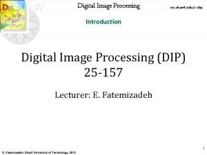 Digital Image Processing (DIP)