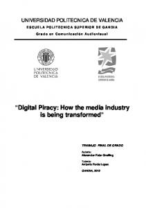 Digital Piracy: How the media industry is being transformed