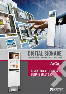 DIGITAL SIGNAGE DESIGN-ORIENTED DIGITAL SIGNAGE SOLUTIONS