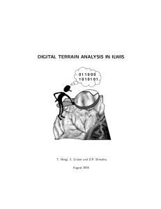 DIGITAL TERRAIN ANALYSIS IN ILWIS