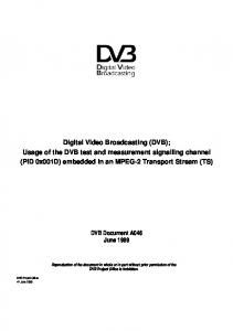Digital Video Broadcasting (DVB); Usage of the DVB test and measurement signalling channel (PID 0x001D) embedded in an MPEG-2 Transport Stream (TS)