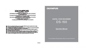 DIGITAL VOICE RECORDER DS-150. Operation Manual. To avoid problems during recording, always do a test recording first