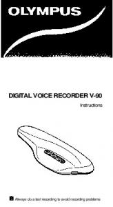 DIGITAL VOICE RECORDER V-90. Instructions. Always do a test recording to avoid recording problems