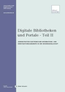 Digitale Bibliotheken und Portale - Teil II