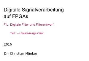 Digitale Signalverarbeitung auf FPGAs